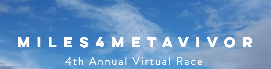 4th Annual Miles4METAvivor Virtual Race